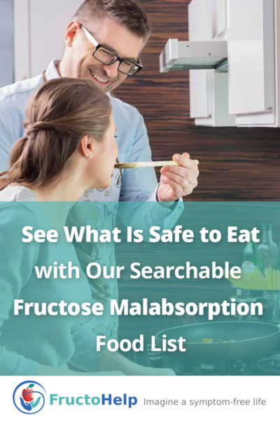 Fructose Malabsorption Food List - FructoHelp - www.fructohelp.com